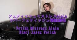 Fetish Mistress Alain Rubber Fetish Fluent Pleasure